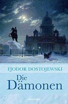 Dostojewski Fjodor, Die Dämonen