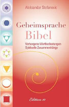 Aleksander Stefanovic, Geheimsprache Bibel