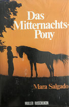Salgado Mara, Das Mitternachts-Pony