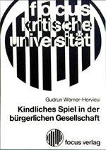Werner Hervieu Gudrun, Kindliches Spiel in der bürgerlichen Gesellschaft (antiquarisch)