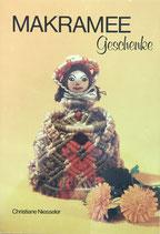 NIesseler Christiane, Makramee Geschenke (antiquarisch)
