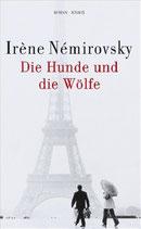 Némirovsky Irène, Die Hunde und de Wölfe (antiquarisch)