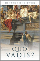 Henryk Sienkiewicz, Quo Vadis