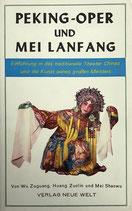 Peking-Oper und Mei Lanfang (antiquarisch)
