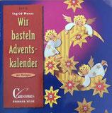 Moras Ingrid, Wir basteln Adventskalender (antiquarisch)