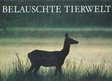 Hazelhoff F. F., Belauschte Tierwelt (antiquarisch)