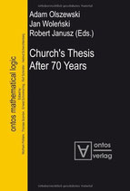 Olszewski Adam and Jan Wolenski and Robert Janusz, Church's Thesis After 70 Years