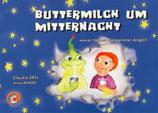Claudia Ertl und Anne Binder, Buttermilch um Mitternacht