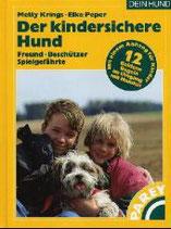 Metty Krings und Elke Peper, Der kindersichere Hund