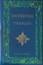 Klapproth Ruedi, Der Stern der Tyraskiden