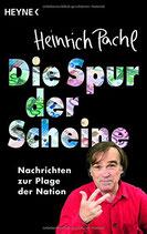 Pachl Heinrich, Die Spur der Scheine - Nachrichten zur Plage der Nation (antiquarisch)