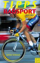 Schmidt Achim, Tipps für Radsport