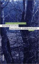 Melnyczuk Askold, Mindestens tausend Verwandte (Roman)