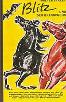 Farley Walter, Blitz und der Brandfuchs (antiquarisch)