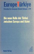 Europe Türkiye - Die neue Rolle der Türkei zwischen Europa und Asien (antiquarisch)