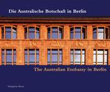 Schäche Wolfgang, Die Australische Botschaft in Berlin /The Australian Embassy in Berlin