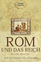 Lepelley Claude, Rom und das Reich - 44 v. Chr. - 260 n. Chr.