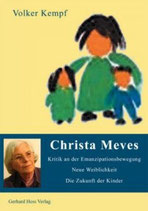 Volker Kempf, Christa Meves - Kritik an der Emanzipationsbewegung