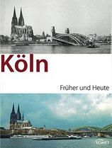 Köln früher und heute