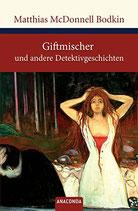 Bodkin Matthias McDonnel, Giftmischer und andere Detektivgeschichten