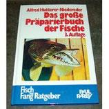 Alfred Hutterer-Niedereder, Das grosse Präparierbuch der Fische