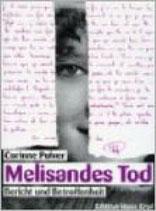Corinne Pulver, Melisandes Tod