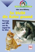 Jansen-Nöllenburg Sabine, So bleibt die Katze gesund