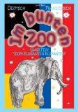 """Im bunten Zoo-Garten """"Zum Eleganten Elefanten"""" (deutsch-französisch)"""