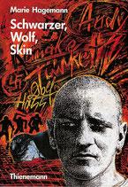 Hagemann, Schwarzer, Wolf, Skin (antiquarisch)
