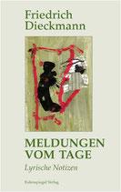 Dieckmann Friedrich, Meldungen vom Tage (antiquarisch)