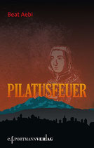 Aebi Beat, Pilatusfeuer