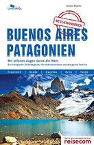 Buenos Aires und Patagonien - Reisehandbuch