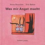 Eric Battut und Anna Rouvière, Was mir Angst macht