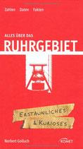 Alles über das Ruhrgebiet - Zahlen Daten Fakten - Erstaunliches und Kurioses