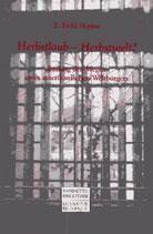 Horin Field E., Herbstlaub - Herbstwelt? Entlang den Wegen eines amerikanischen Weltbürgers