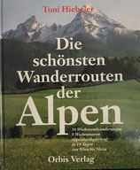 Hiebeler Toni, Die schönsten Wanderrouten der Alpen (antiquarisch)