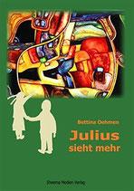 Oehmann Bettina, Julius sieht mehr (antiquarisch)