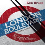 Ken Bruen, London Boulevard