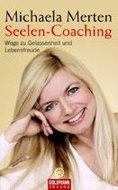 Michaela Merten, Seelen-Coaching, Wege zu Gelassenheit und Lebensfreude (M)