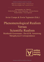 Cumpa Javier, Phenomenological Realism Versus Scientific Realism: Reinhardt Grossmann - David M. Armstrong Metaphysical Correspondence