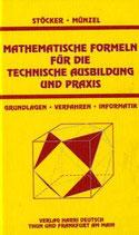 Stöcker / Münzel, Mathematische Fromeln für die technische Ausbildung und Praxis