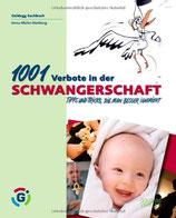 Müller-Hartburg Imma, 1001 Verbote in der Schwangerschaft: Tipps und Tricks, die man besser ignoriert