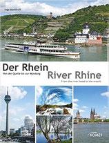 Der Rhein von der Quelle bis zur Mündung - The Rhine from de River head to de mouth