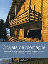 Saharoff Philippe, Chalets de montagne - Aménagement et décoration des chalets alpins (Französisch)