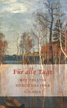 Für alle Tage - Mit Tolstoi durch das Jahr - immerwährender Kalender
