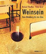 Theissen Roland / Graf Peter, Weinsein - Vom Weinberg bis ins Glas (antiquarisch)