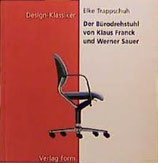 Elke Trappschuh, Der Bürodrehstuhl von Klaus Franck und Werner Sauer