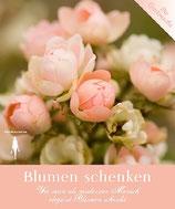 Quast Simone (Herbarella), Blumen schenken