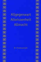 Visweswaraiah W., Allgegenwart, Allwissenheit, Allmacht