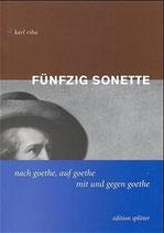 Karl Riha, Fünfzig Sonette